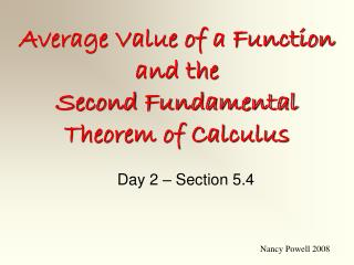 Average Value of a Function and the Second Fundamental Theorem of Calculus