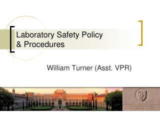 Laboratory Safety Policy & Procedures