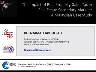 The Impact of Real Property Gains Tax in Real Estate Secondary Market :  A Malaysian Case Study