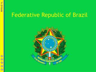 Federative Republic of Brazil