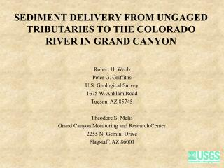SEDIMENT DELIVERY FROM UNGAGED TRIBUTARIES TO THE COLORADO RIVER IN GRAND CANYON