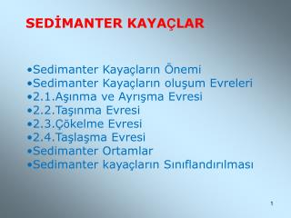 SEDİMANTER KAYA Ç LAR