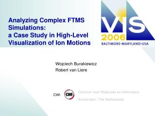 Analyzing Complex FTMS Simulations: a Case Study in High-Level Visualization of Ion Motions