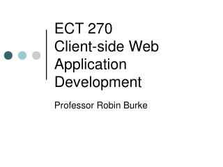 ECT 270 Client-side Web Application Development
