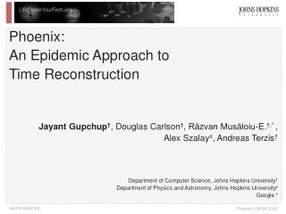 Phoenix:  An Epidemic Approach to  Time Reconstruction