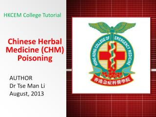 Chinese Herbal Medicine (CHM) Poisoning
