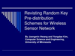 Revisting Random Key Pre-distribution Schemes for Wireless Sensor Network