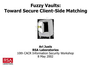Fuzzy Vaults:  Toward Secure Client-Side Matching