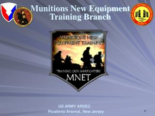 Munitions New Equipment Training Branch