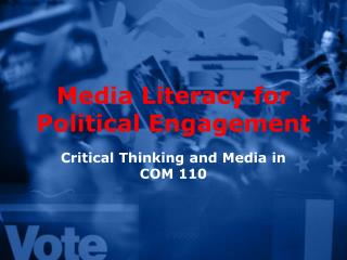 Media Literacy for Political Engagement