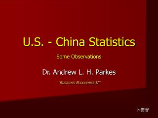 U.S. - China Statistics Some Observations