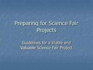 Preparing for Science Fair Projects