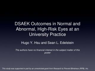 DSAEK Outcomes in Normal and Abnormal, High-Risk Eyes at an University Practice
