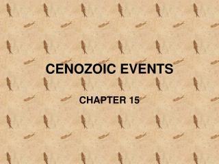 CENOZOIC EVENTS