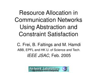 Resource Allocation in Communication Networks Using Abstraction and Constraint Satisfaction