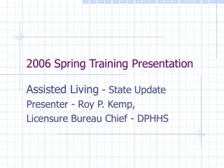 2006 Spring Training Presentation