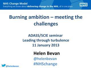 Helen Bevan @helenbevan #NHSchange