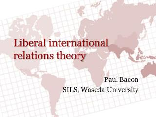 Liberal international relations theory