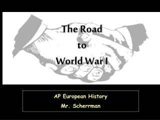 AP European History Mr. Scherrman