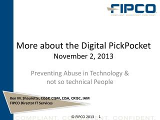 More about the Digital PickPocket November 2, 2013