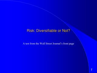 Risk: Diversifiable or Not?