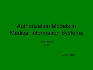 Authorization Models in Medical Information Systems