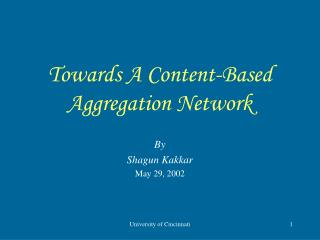 Towards A Content-Based Aggregation Network