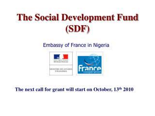 The Social Development Fund (SDF)