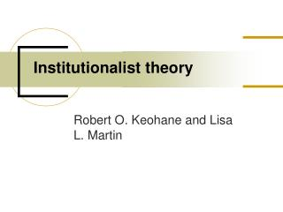 Institutionalist theory