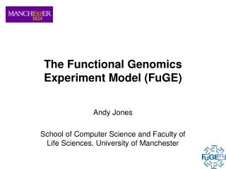 The Functional Genomics Experiment Model (FuGE)