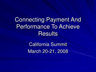 Connecting Payment And Performance To Achieve Results