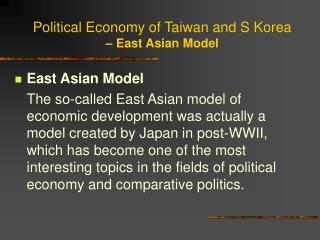 Political Economy of Taiwan and S Korea – East Asian Model