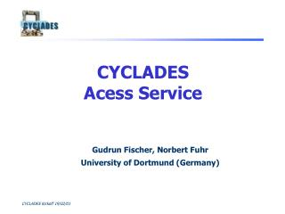 CYCLADES Acess Service