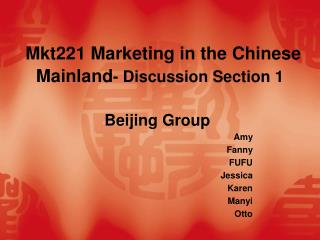 Mkt 221 Marketing in the Chinese  Mainland - Discussion Section 1