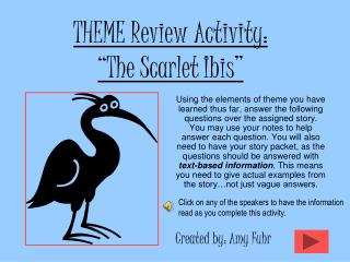 "THEME Review Activity:  ""The Scarlet Ibis"""