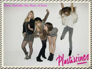 Dana, Danielle, Jen, Rose, et Svea