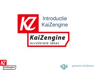 Introductie KaiZengine