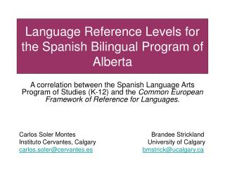 Language Reference Levels for the Spanish Bilingual Program of Alberta