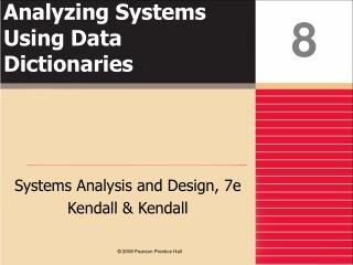 Analyzing Systems Using Data Dictionaries