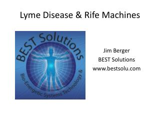 Lyme  Disease & Rife Machines