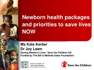 Newborn health packages and priorities to save lives NOW