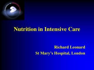Nutrition in Intensive Care