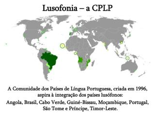 Lusofonia  – a CPLP