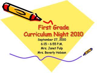 First Grade Curriculum Night 2010