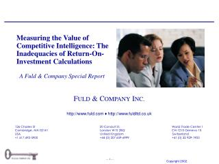 A Fuld & Company Special Report