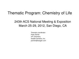 Thematic Program: Chemistry of Life