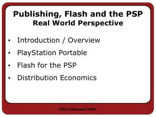 Publishing, Flash and the PSP