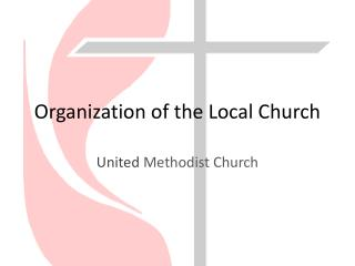 Organization of the Local Church