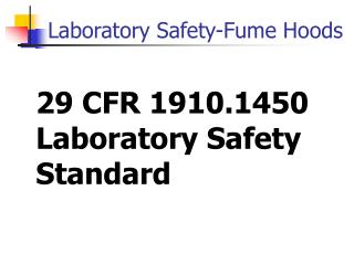 29 CFR 1910.1450 Laboratory Safety Standard