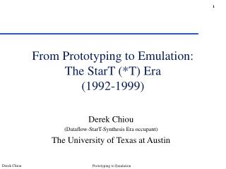 From Prototyping to Emulation: The StarT (*T) Era    (1992-1999)